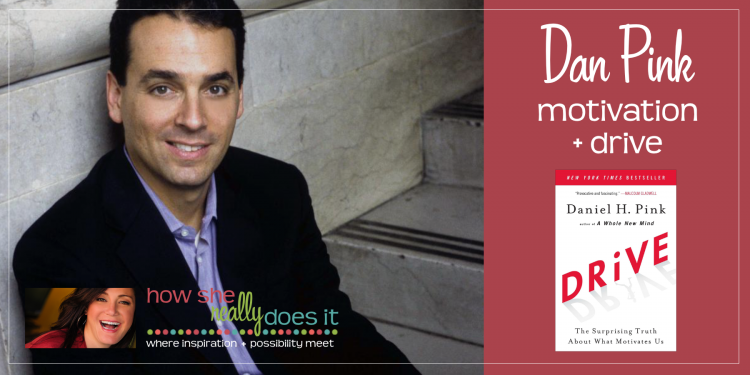 Dan Pink: motivation + drive