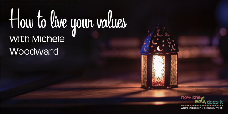 How to live your values
