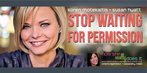 SusanHyatt-StopWaitingPermissionpost.png