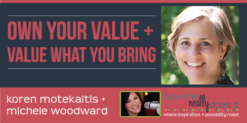 MicheleWoodward-OwnYourValue-ValueWhatYouBring