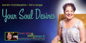 Your Soul Desires with Hiro Boga