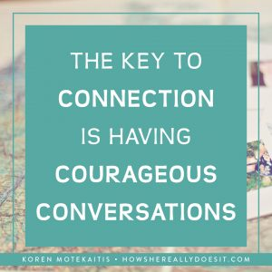Are you having courageous conversations?