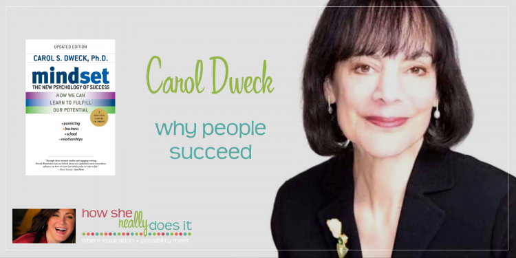 Carol Dweck: Why People Succeed