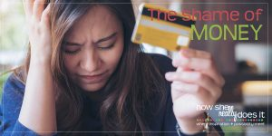 The shame of money [DEEP DIVE]