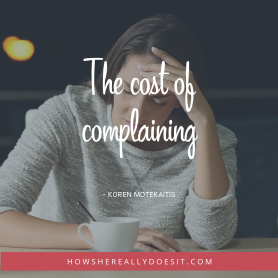 The cost of complaining