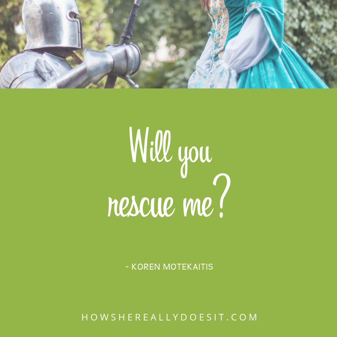 will you rescue me?