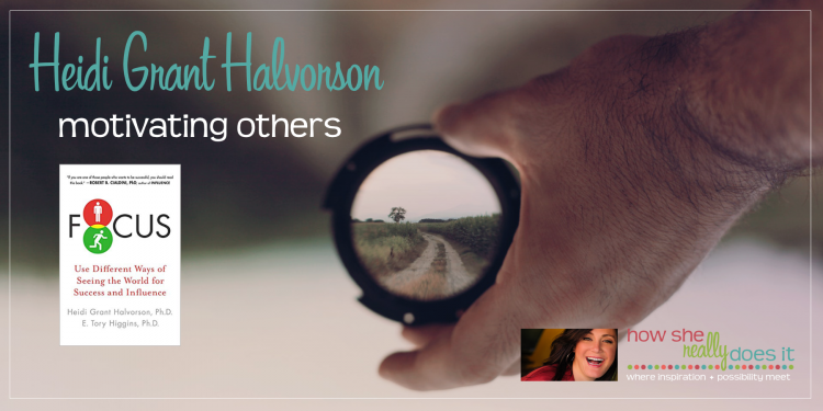Heidi Grant Halvorson: Motivating Others