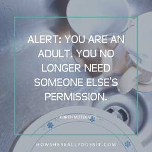 Start giving yourself permission …