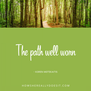 The path well worn