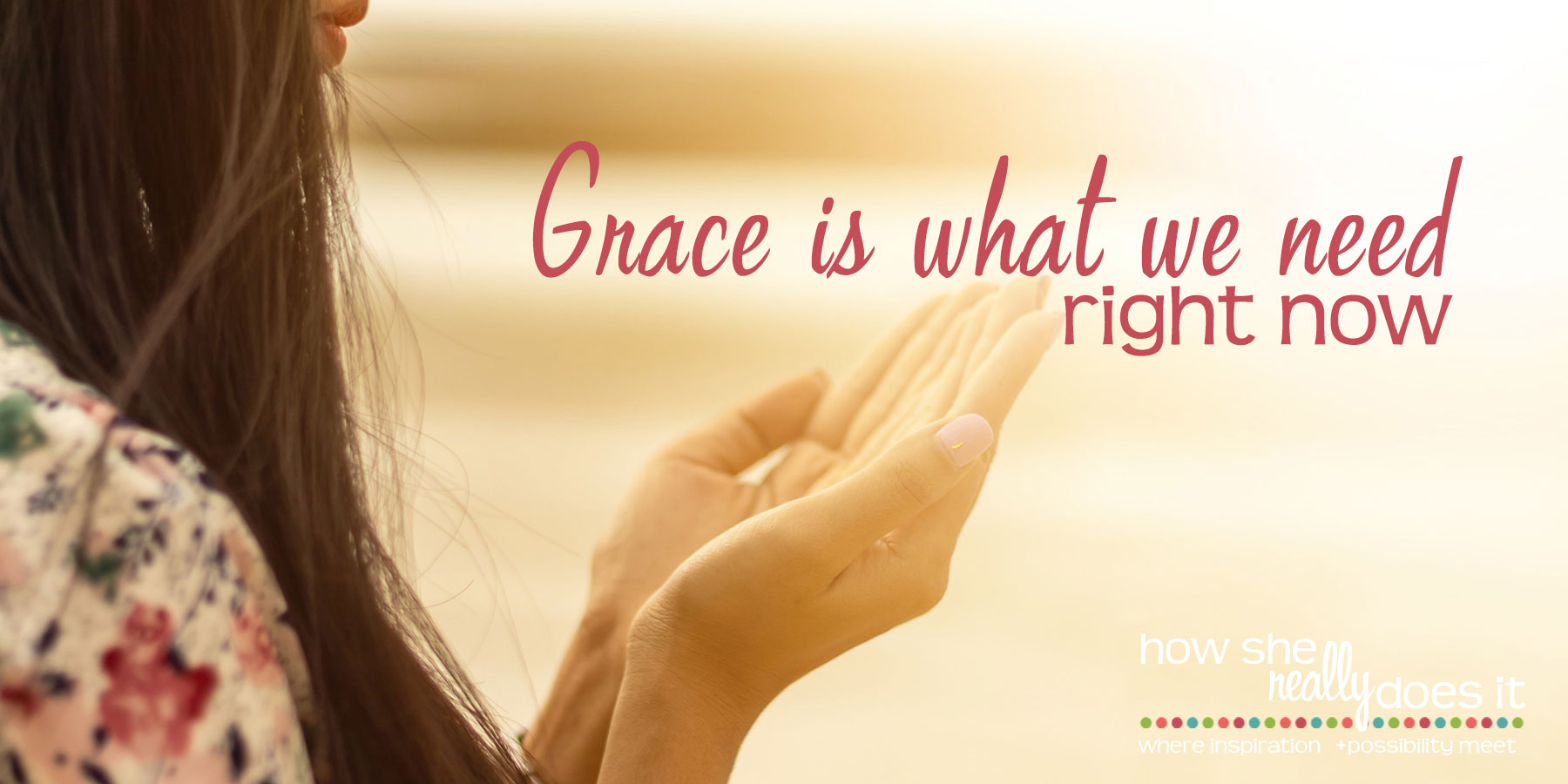 Grace is what we need right now