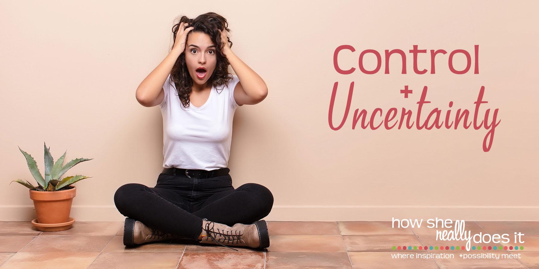 Control + Uncertainty