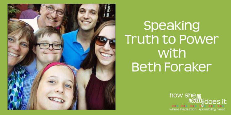 Speaking Truth to Power with Beth Foraker
