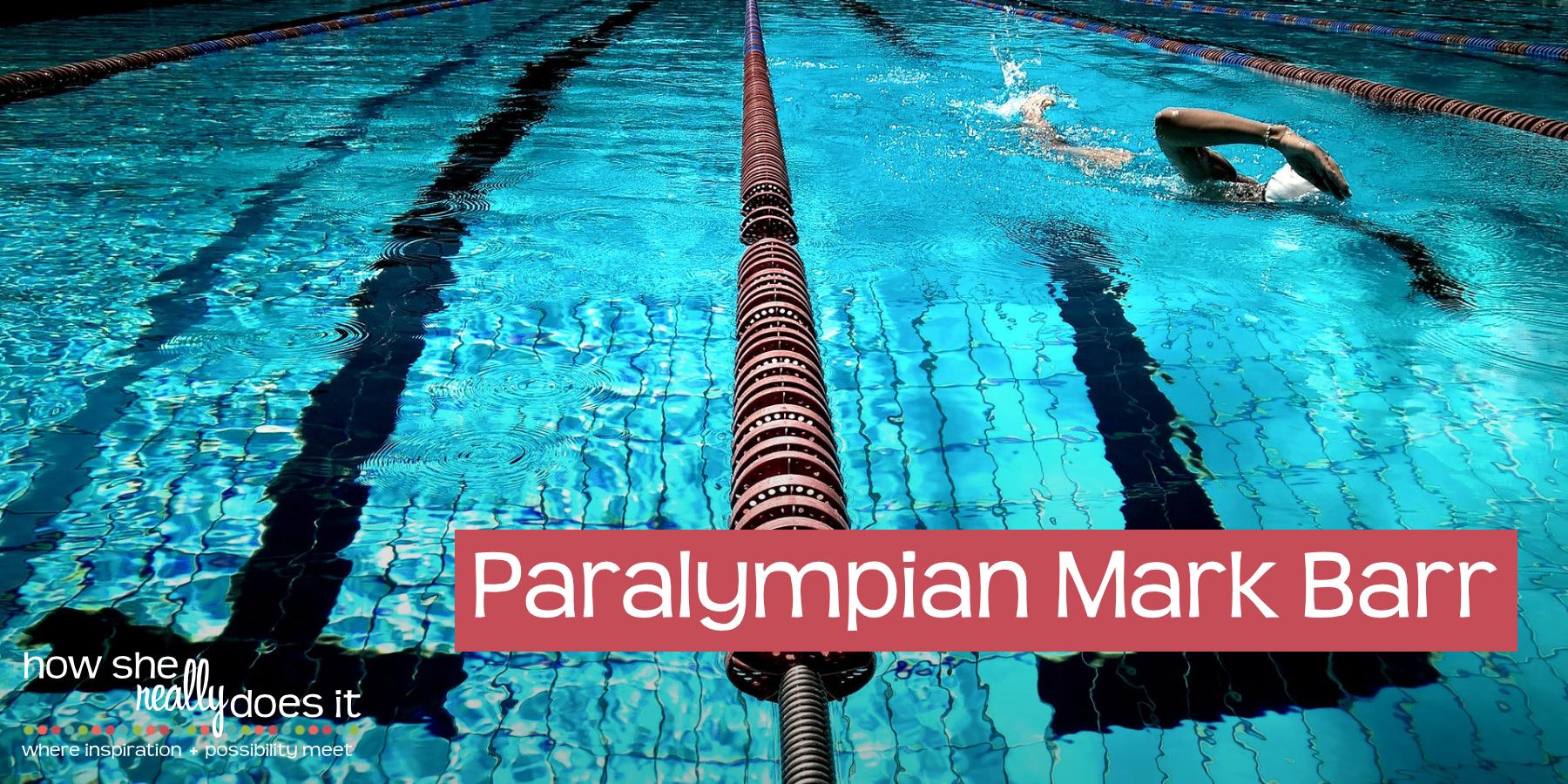 Paralympian Mark Barr