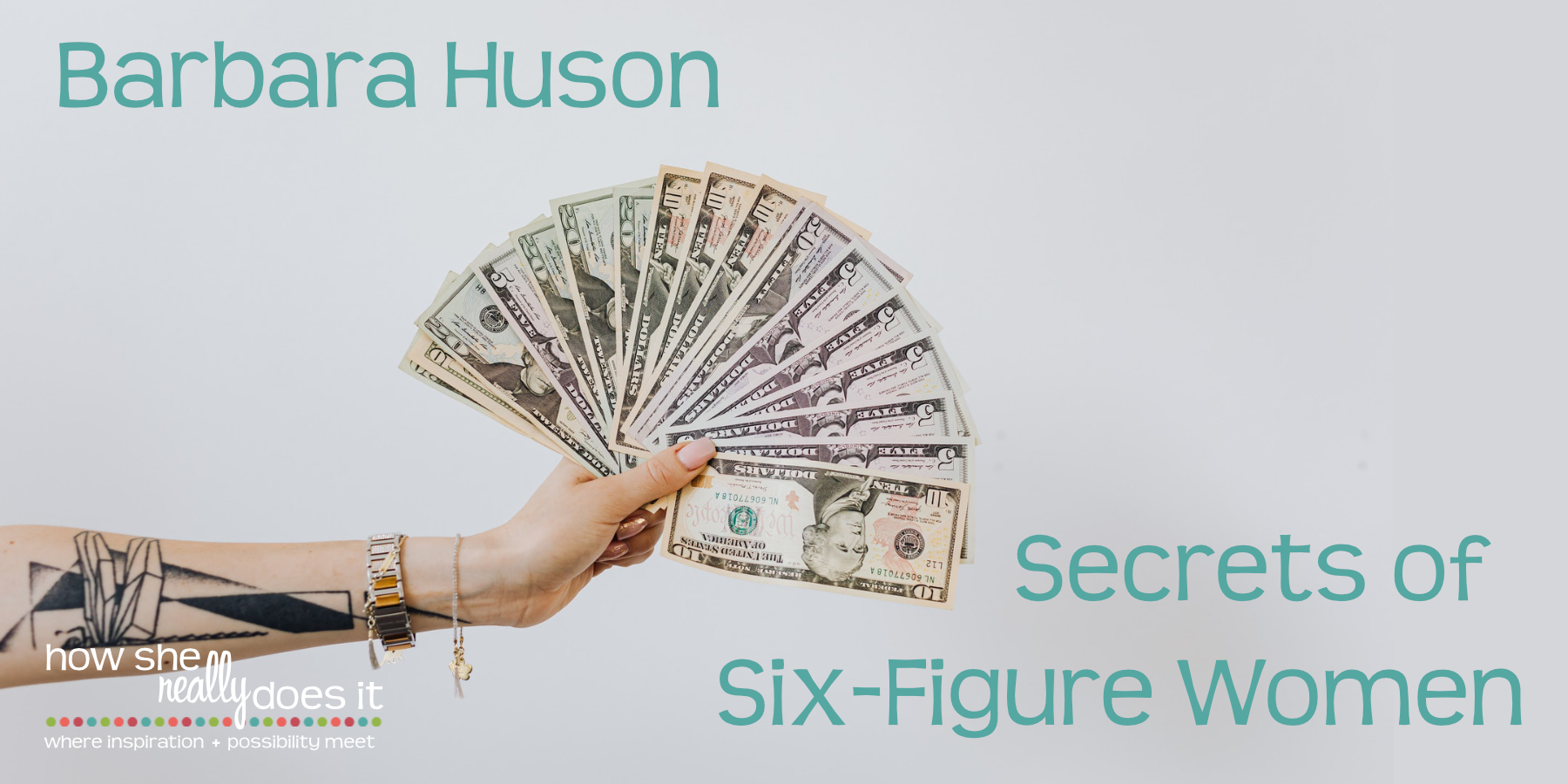 Podcast image for 'Barbara Huson: The Secrets of Six-Figure Women""