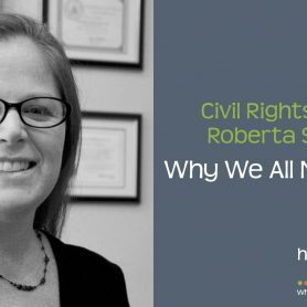 Civil Rights Attorney Roberta Savage on Why We All Need a Team