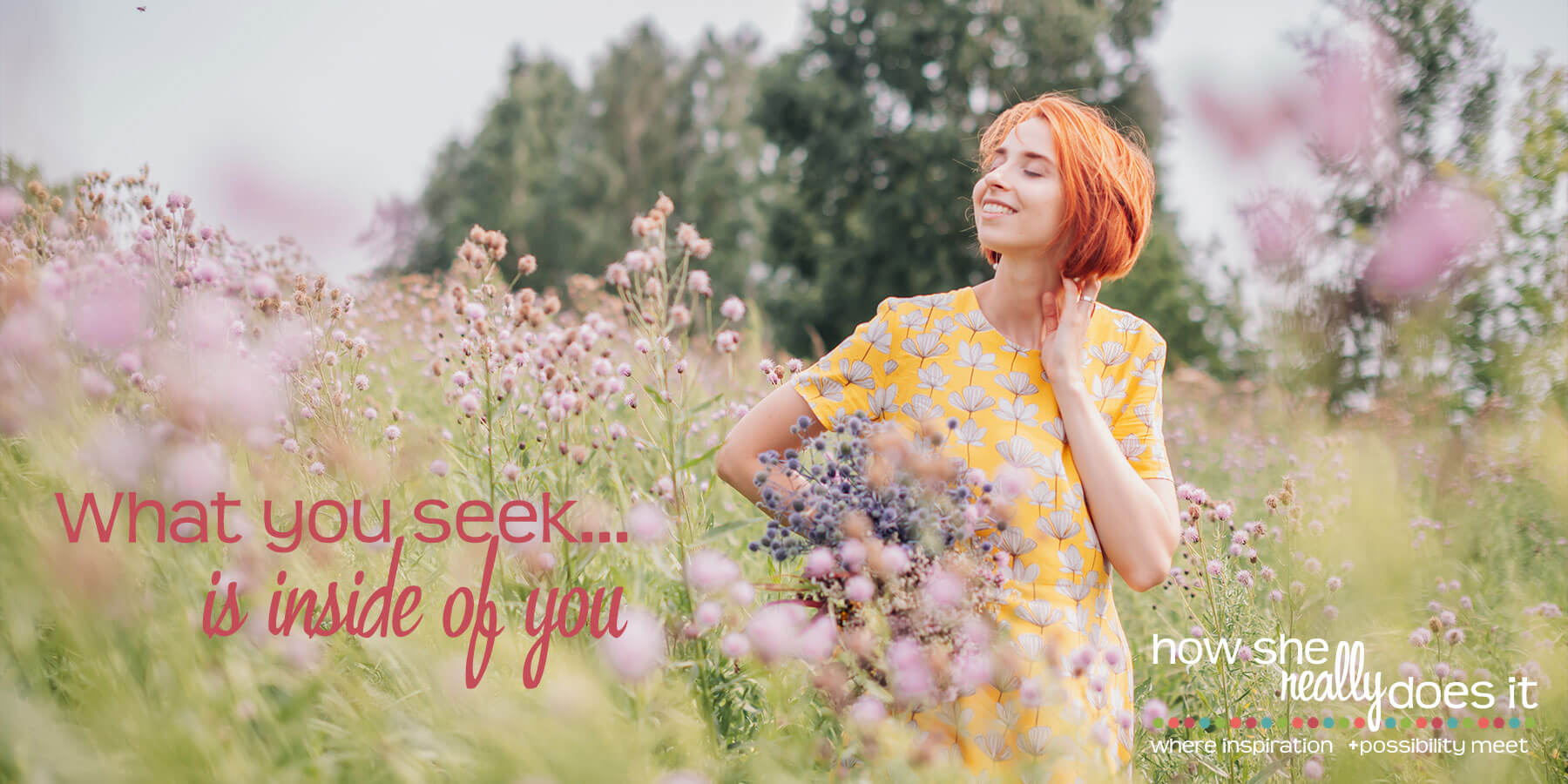 How She Really Does It with Koren Motekaitis | What you seek...is inside of you