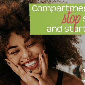 How She Really Does It with Koren Motekaitis   Compartmentalizing: stop surviving and start thriving