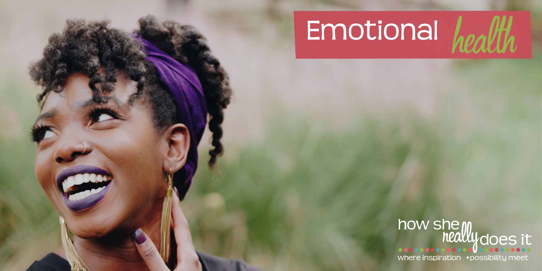 How She Really Does It with Koren Motekaitis | Emotional health