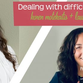 How She Really Does It with Koren Motekaitis   Dealing with difficult people